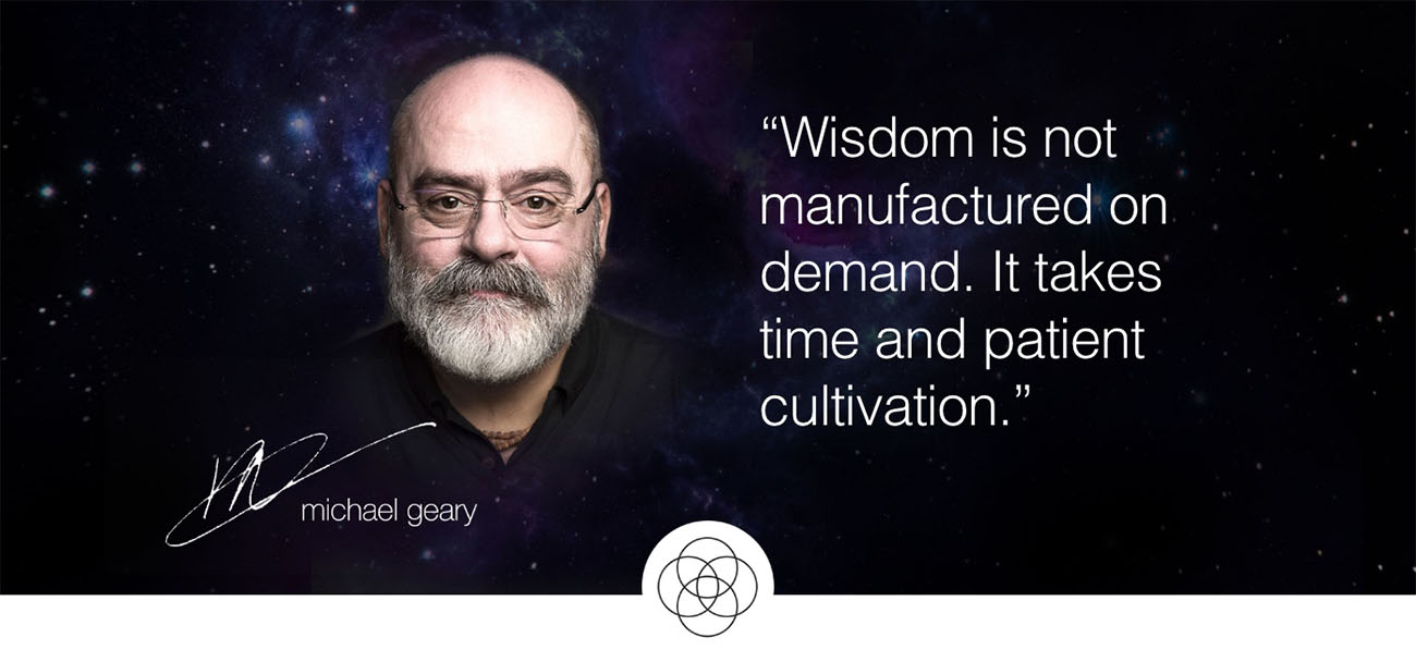Wisdom quote by Michael Geary